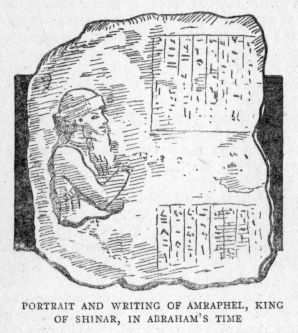 PORTRAIT AND WRITING OF AMRAPHEL, KING OF SHINAR, IN ABRAHAM'S TIME